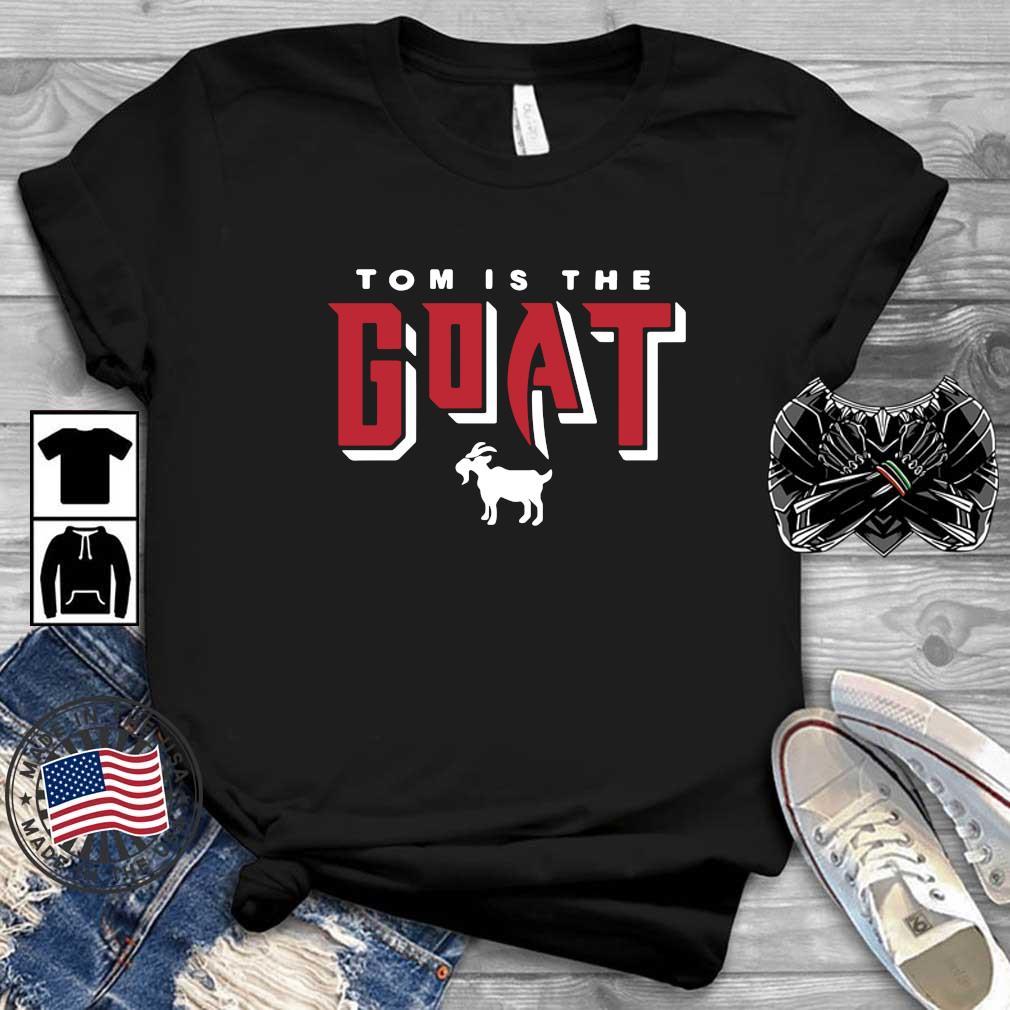 Tom Brady is the goat shirt