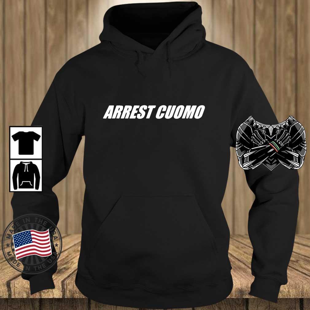 Arrest cuomo s Teechalla hoodie den