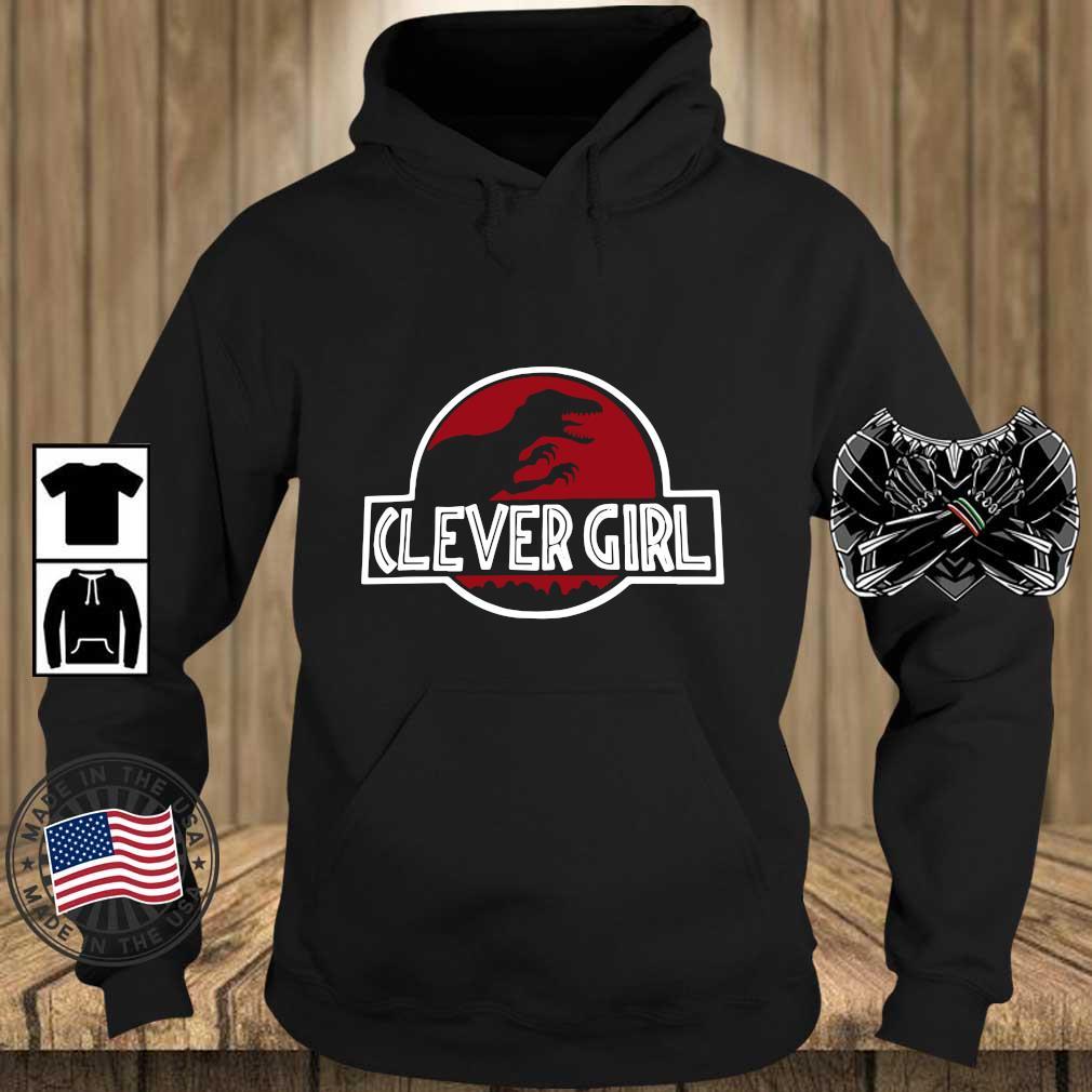 Clever Girl Velociraptor Dinosaur Parody Shirt Teechalla hoodie den