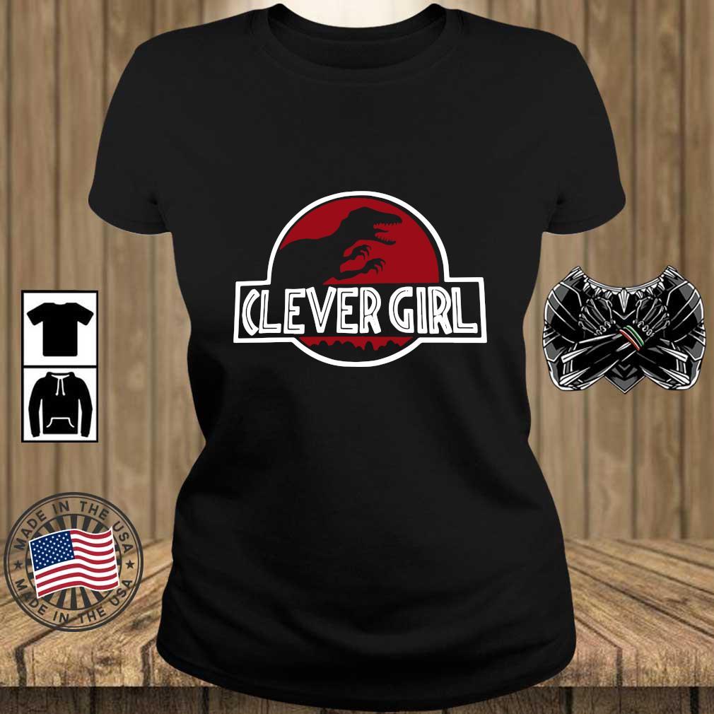 Clever Girl Velociraptor Dinosaur Parody Shirt Teechalla ladies den