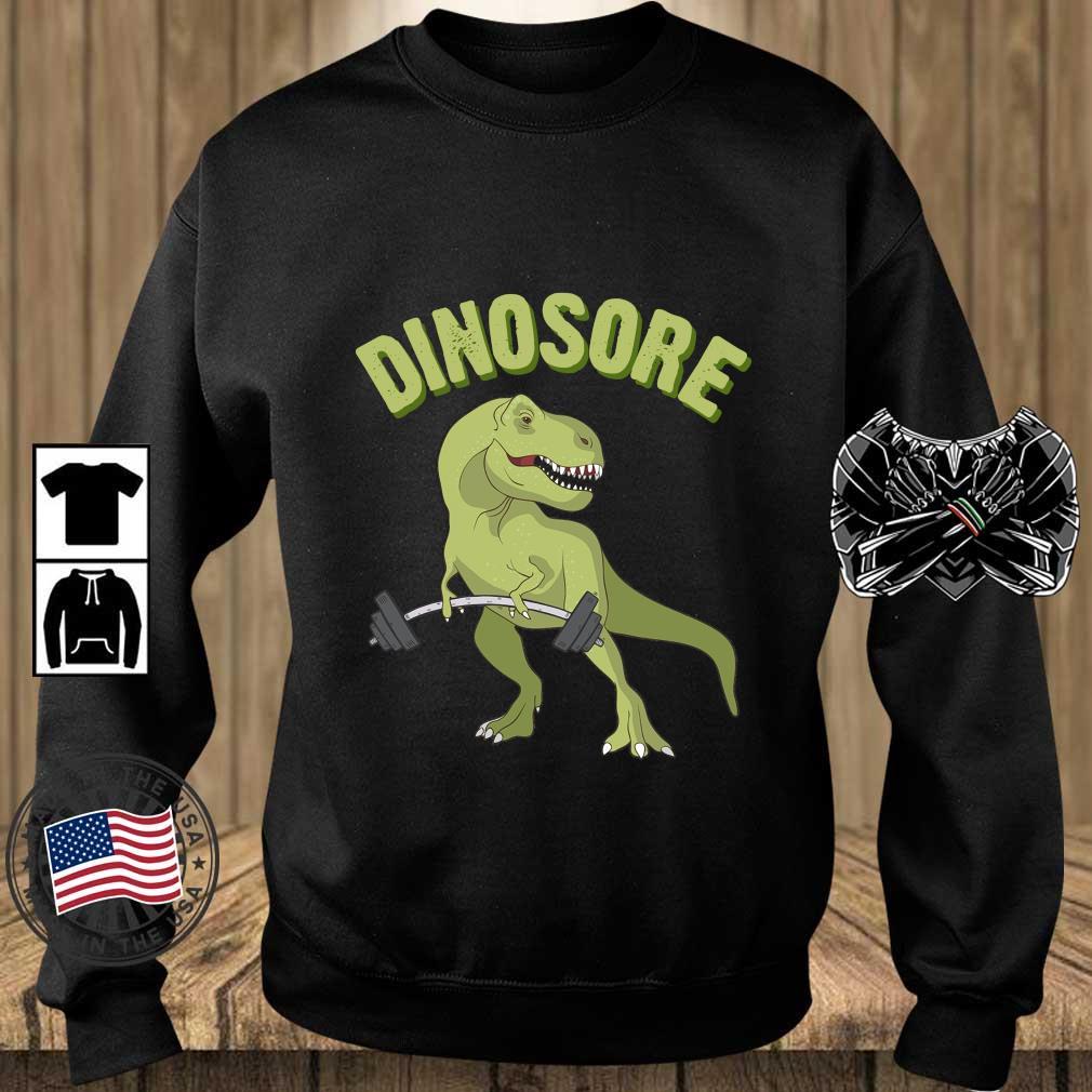 Dinosaur Dinosore Gym Shirt Teechalla sweater den
