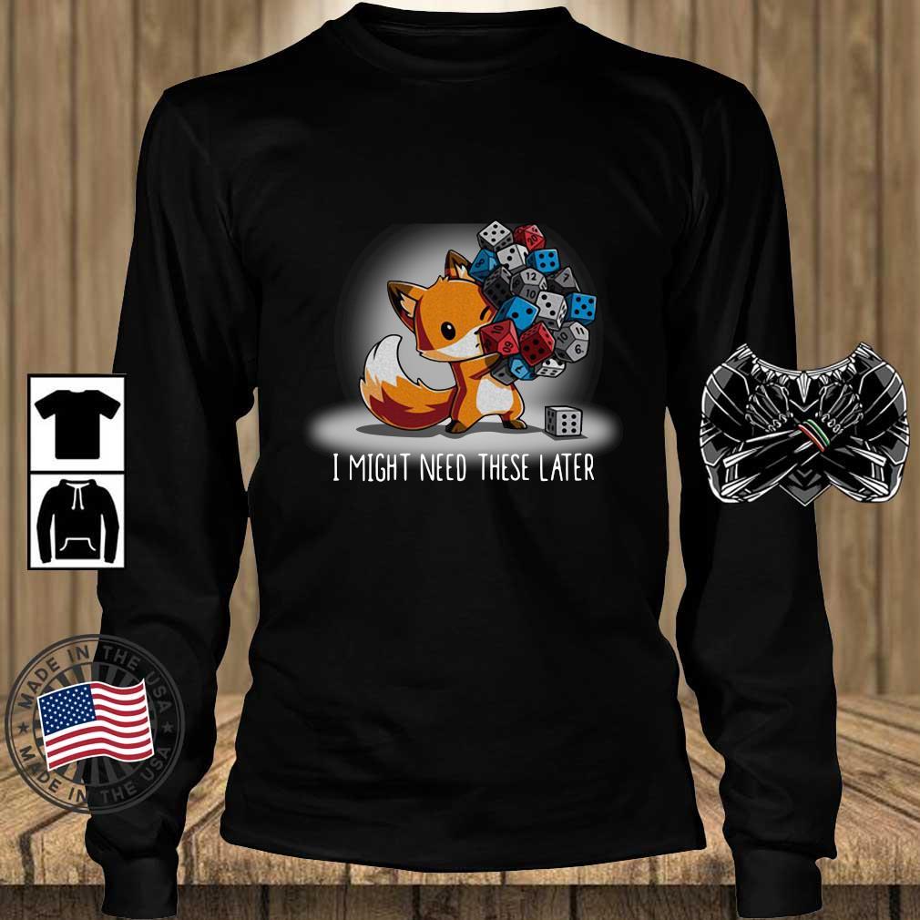 Fox I might need these later s Teechalla longsleeve den
