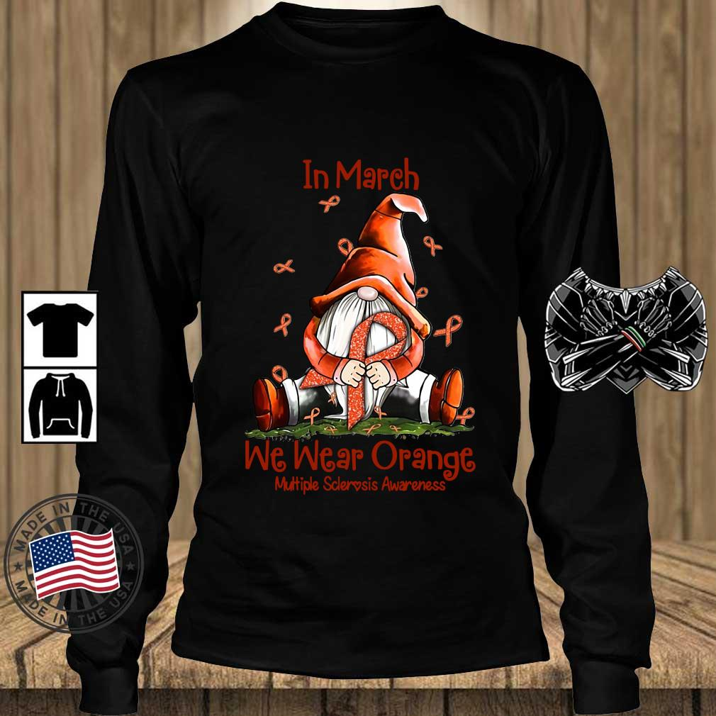 Gnome hug breast cancer in march we wear orange multiple sclerosis awareness s Teechalla longsleeve den