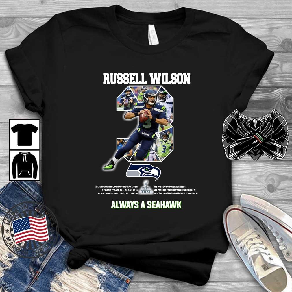 Russell Wilson 3 always a Seattle Seahawks shirts