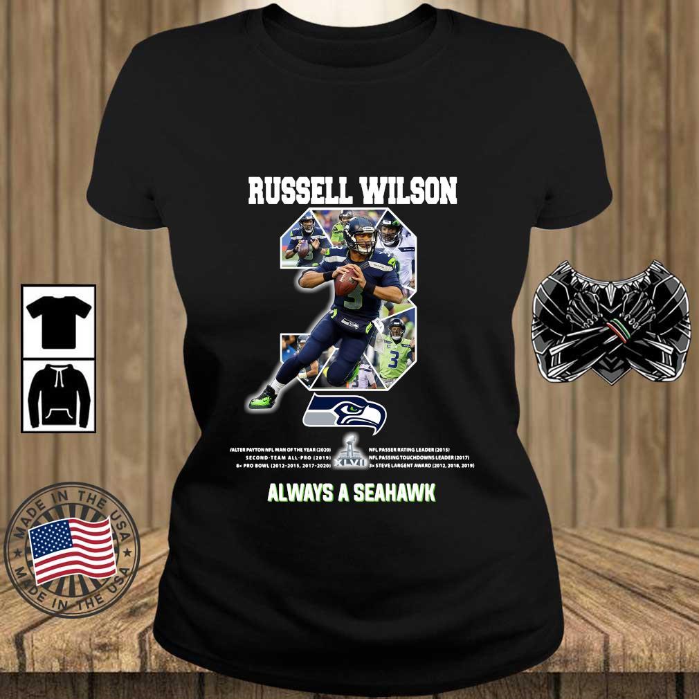 Russell Wilson 3 always a Seattle Seahawks shirts Teechalla ladies den