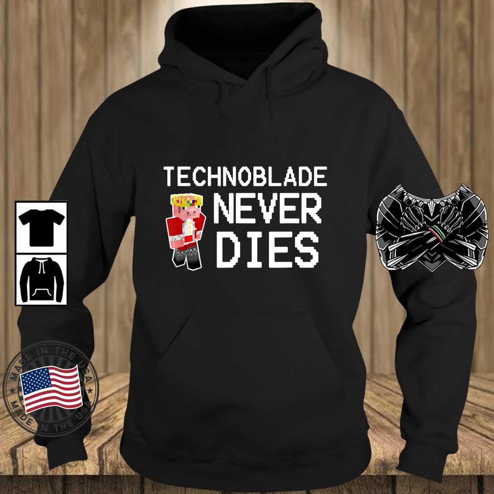 Technoblade never dies s Teechalla hoodie den