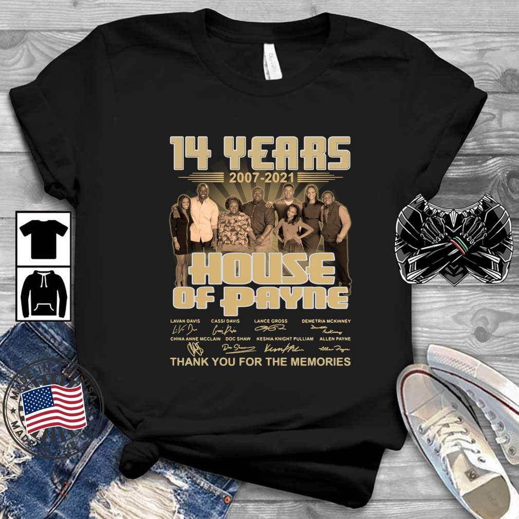 14 years 2007-2021 House Of Payne thank you for the memories signatures shirt