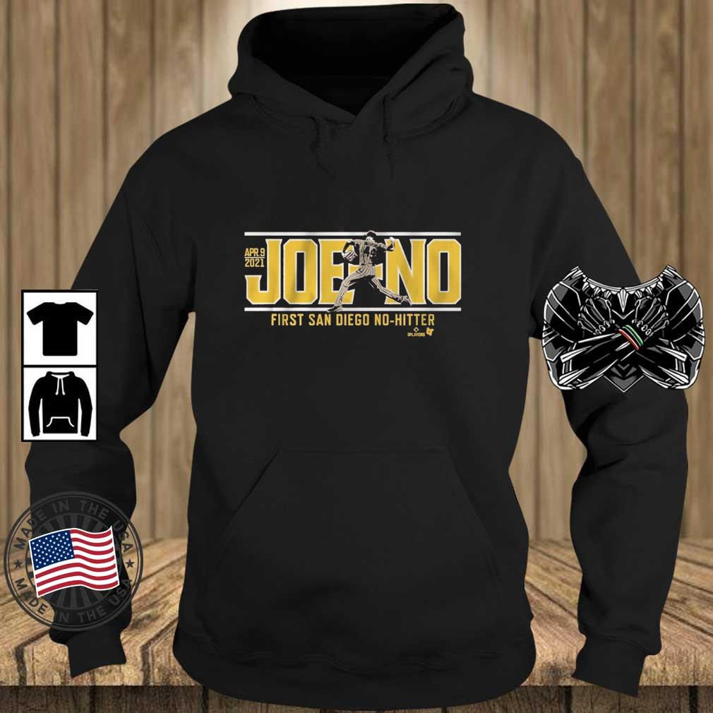 Apr 9 2021 Joe-No First San Diego No-Hitter Shirt Teechalla hoodie den