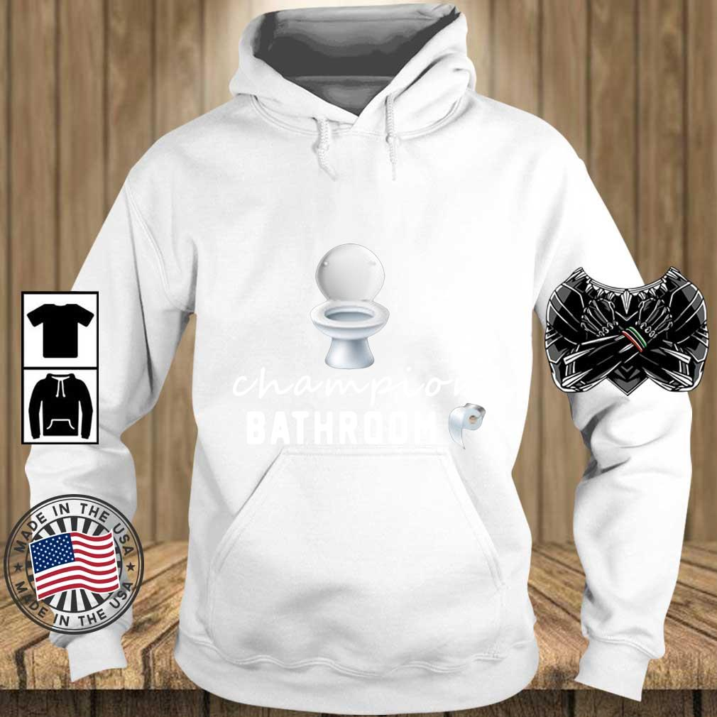 Bathroom Toilet champion bathroom s Teechalla hoodie trang