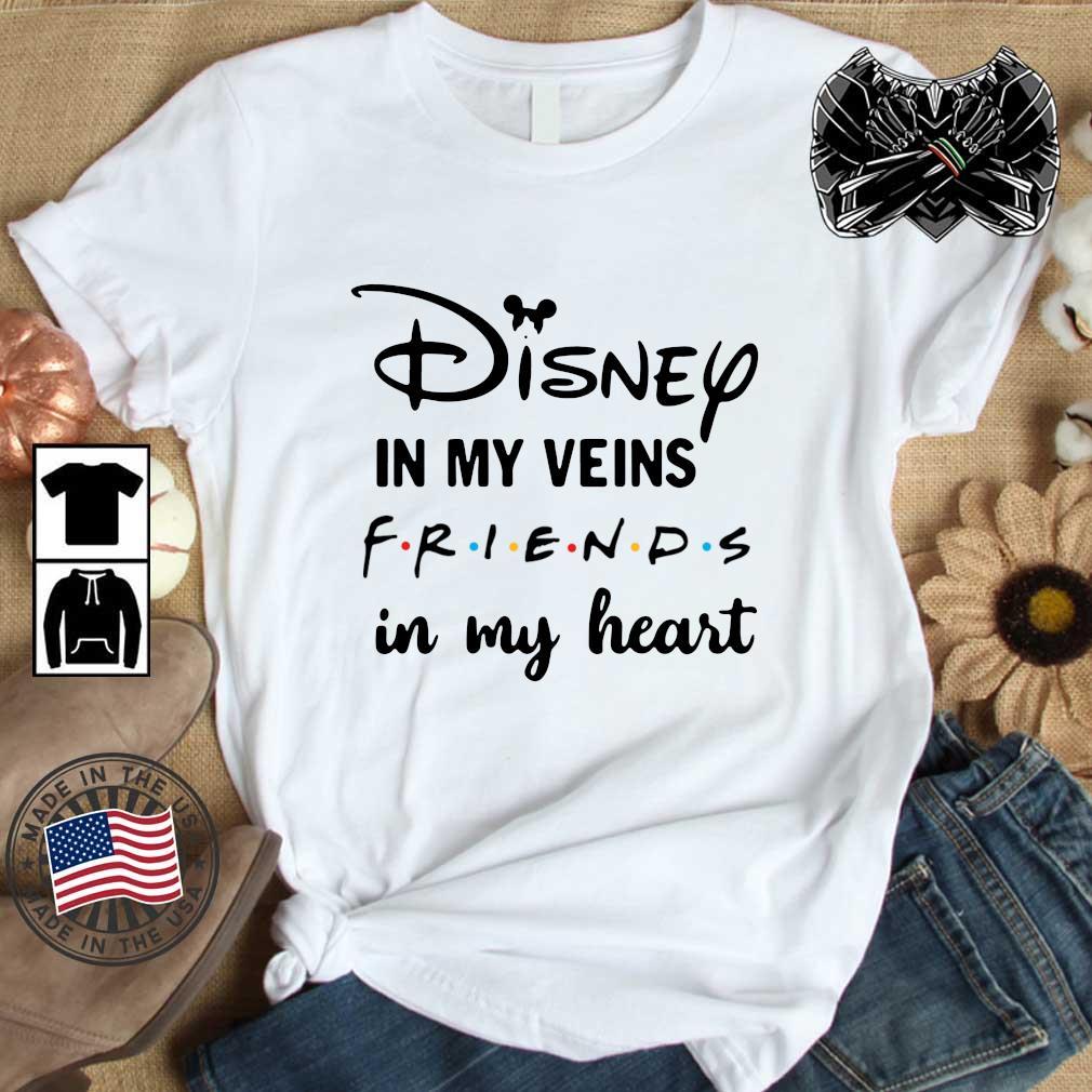 Disney In My Veins Friends In My Heart Shirt