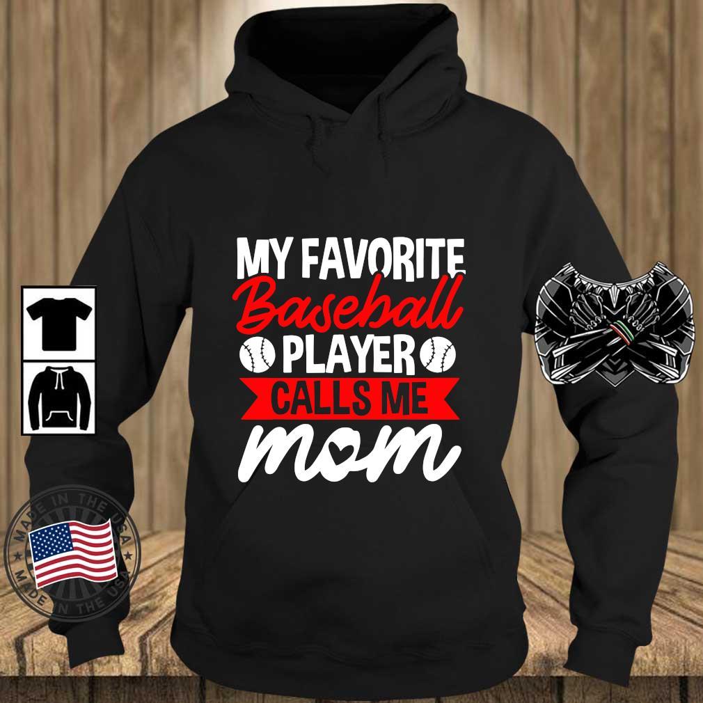 My Favorite Baseball Calls Me Mom Shirt Teechalla hoodie den