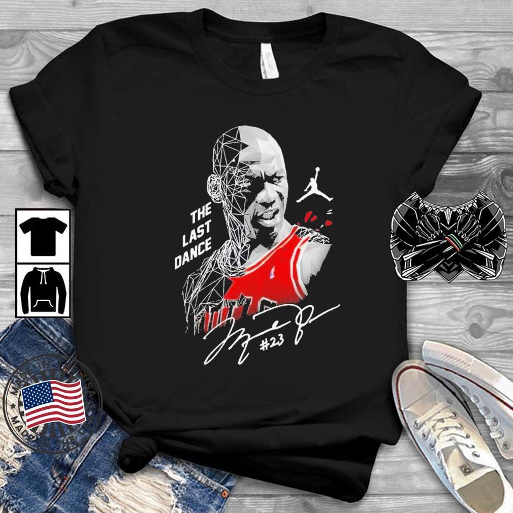 Nice Michael Jordan The Last Dance Signature Shirt