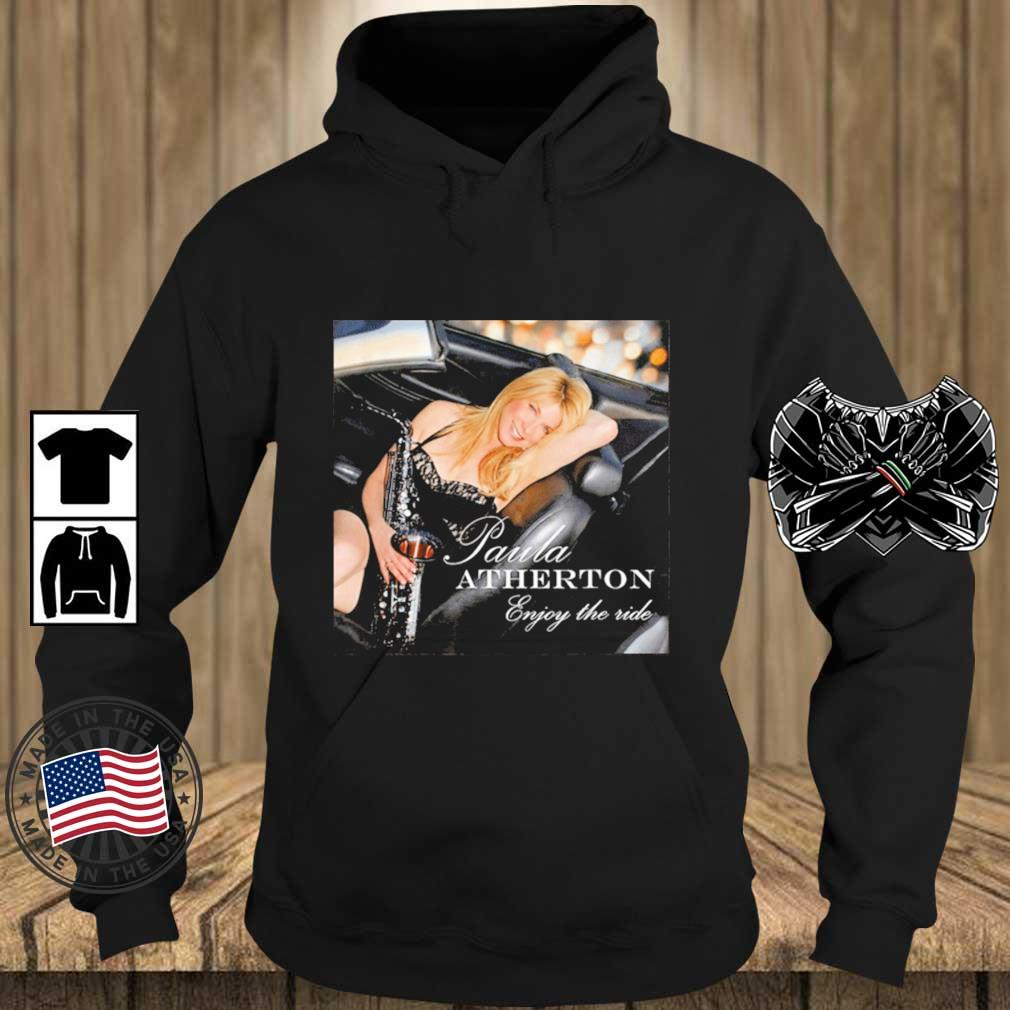Paula Atherton's Enjoy The Ride Shirt Teechalla hoodie den