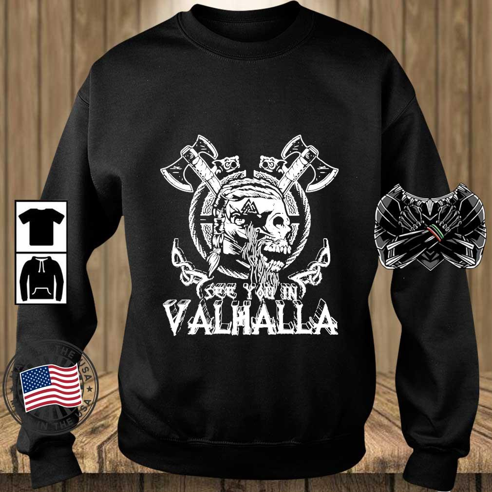 Viking Skull see you in Valhalla s Teechalla sweater den