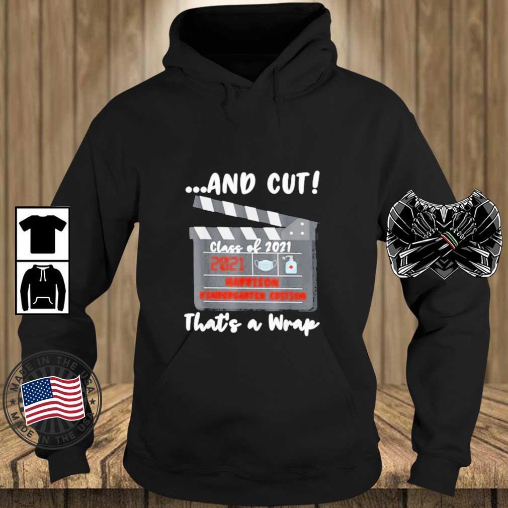 And Cut That's A Wrap Harrison Kindergarten Edition Shirt Teechalla hoodie den