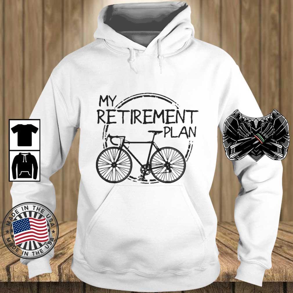 Bike Riding My Retirement Plan s Teechalla hoodie trang