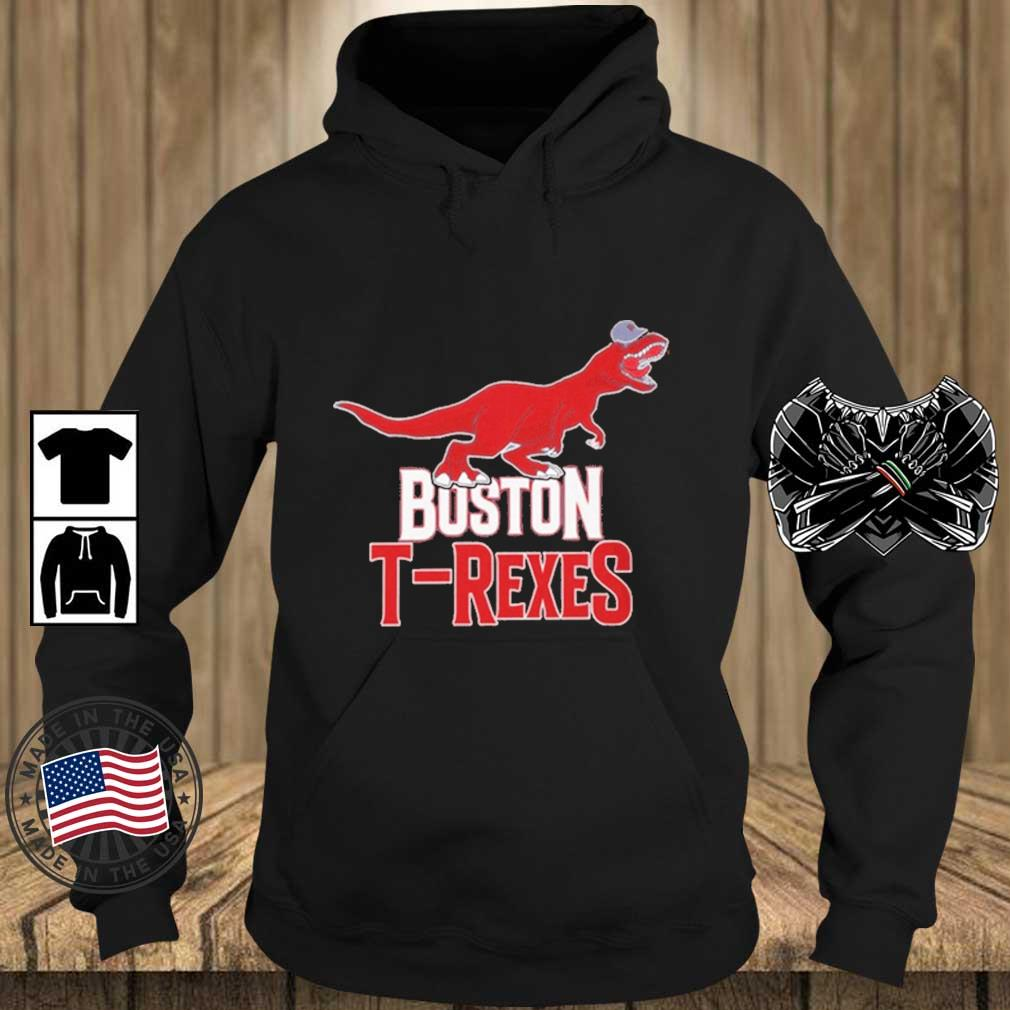 Boston T-rexes Shirt Teechalla hoodie den