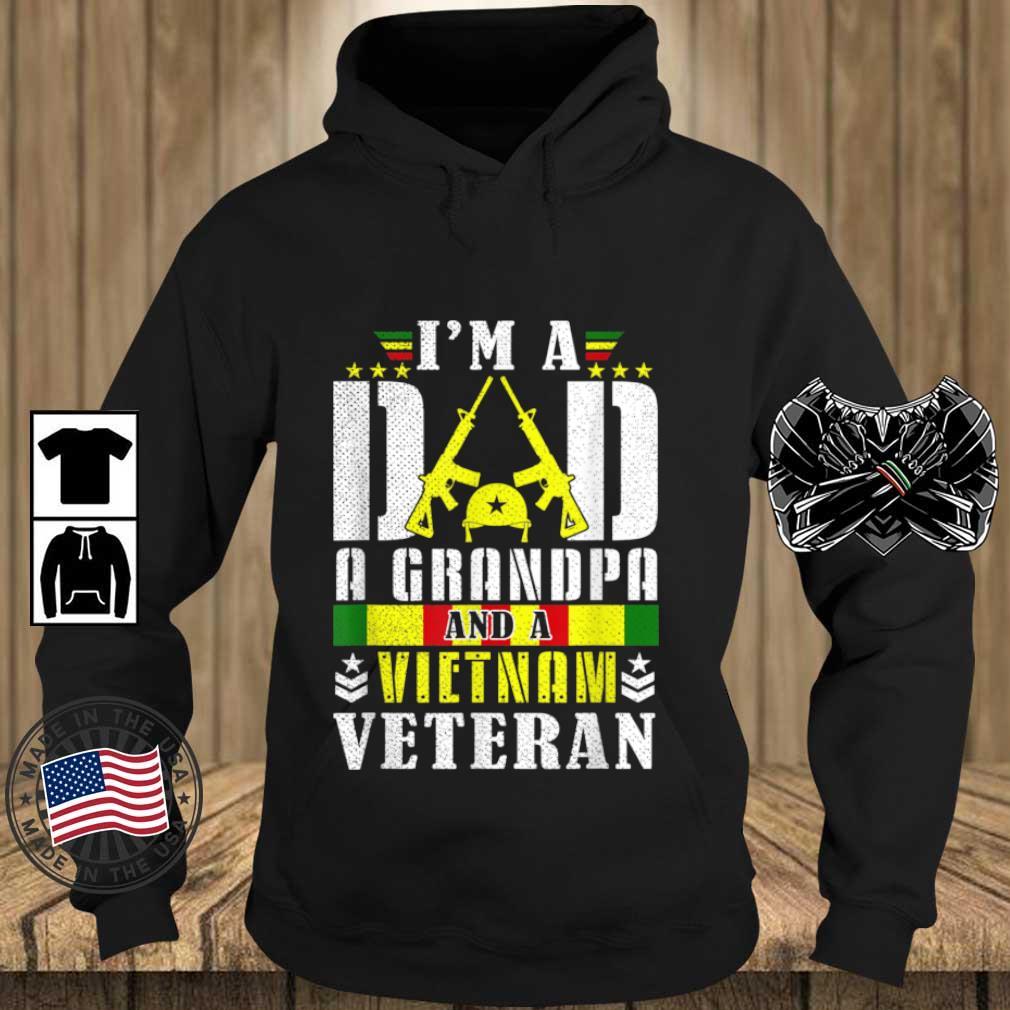 I'm A Dad A Grandpa And A Vietnam Veteran Shirt Teechalla hoodie den