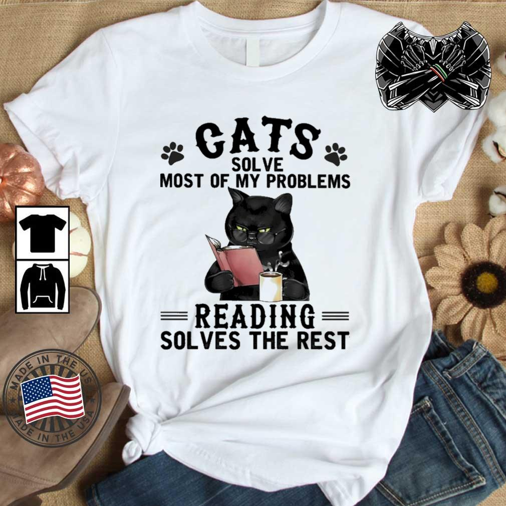 Cats solve most of my problems reading solves the rest shirt
