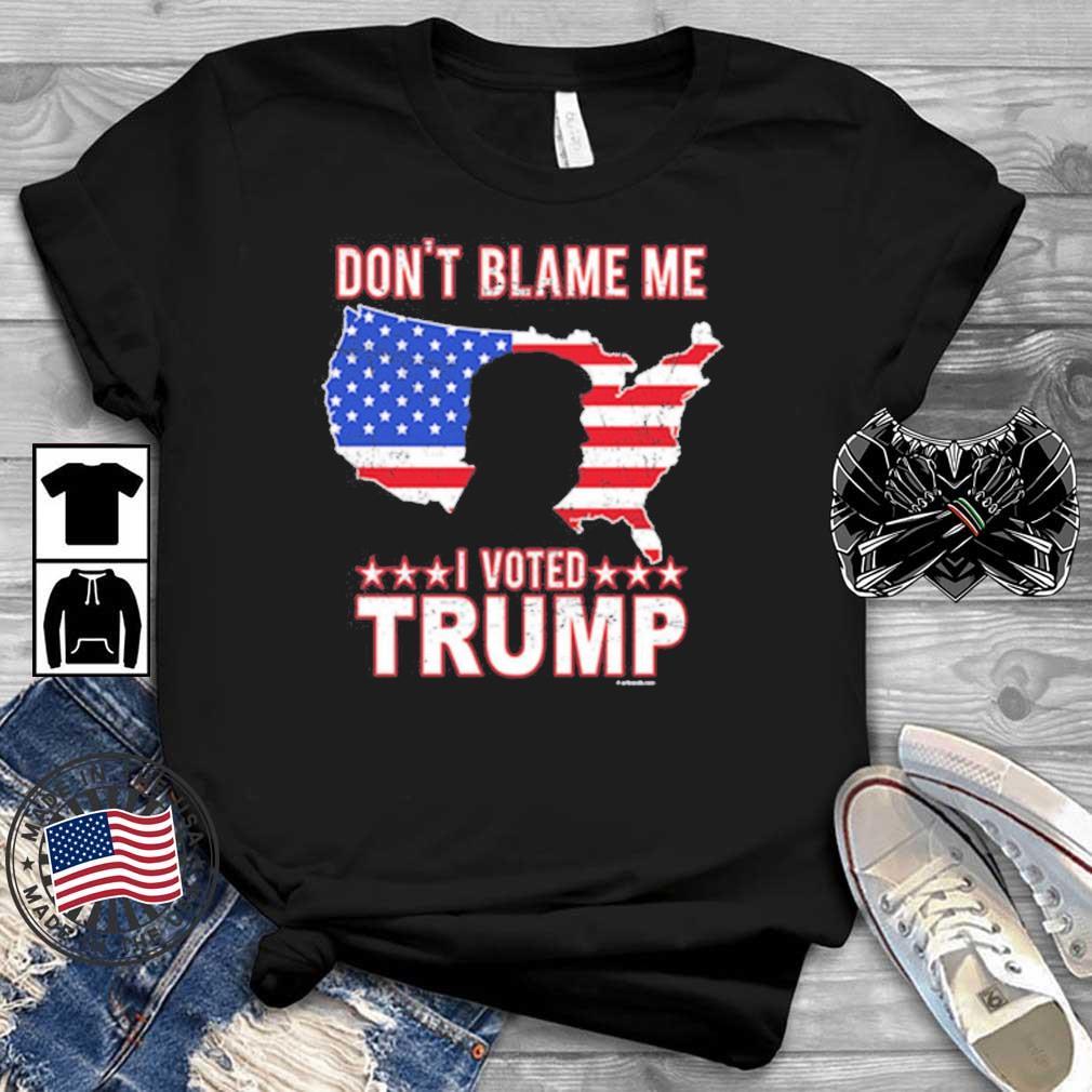Don't blame Me I voted Trump America flag shirt