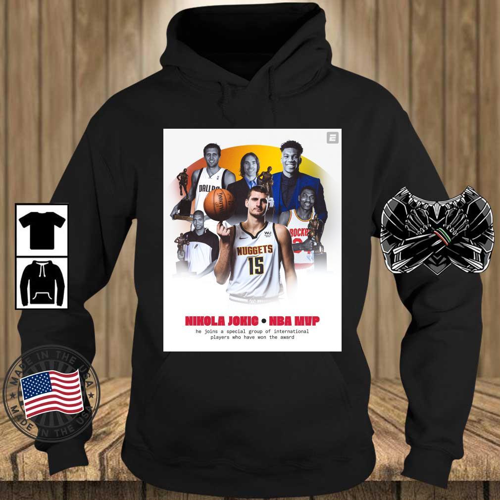 Nikola Jokic NBA Mvp he join a special group s Teechalla hoodie den
