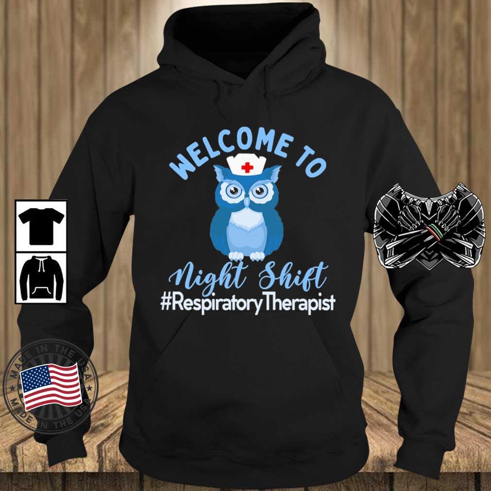 Owl welcome to night shift #RespiratoryTherapist s Teechalla hoodie den
