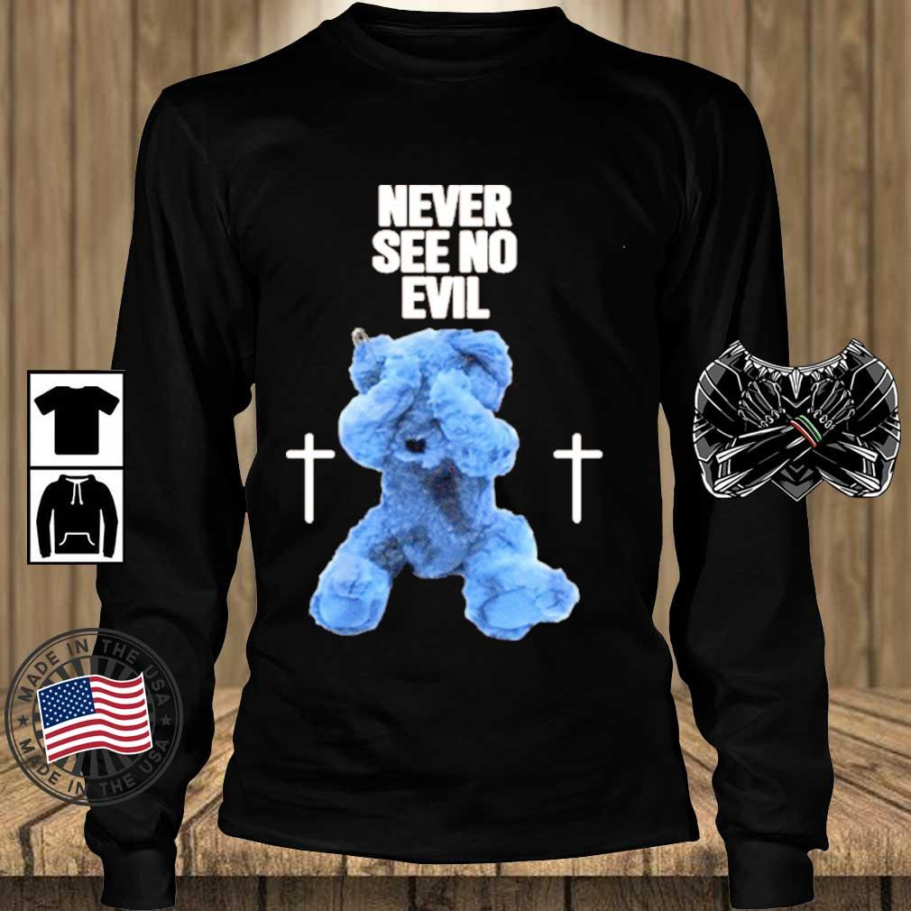 Never See No Evil Shirts Teechalla longsleeve den