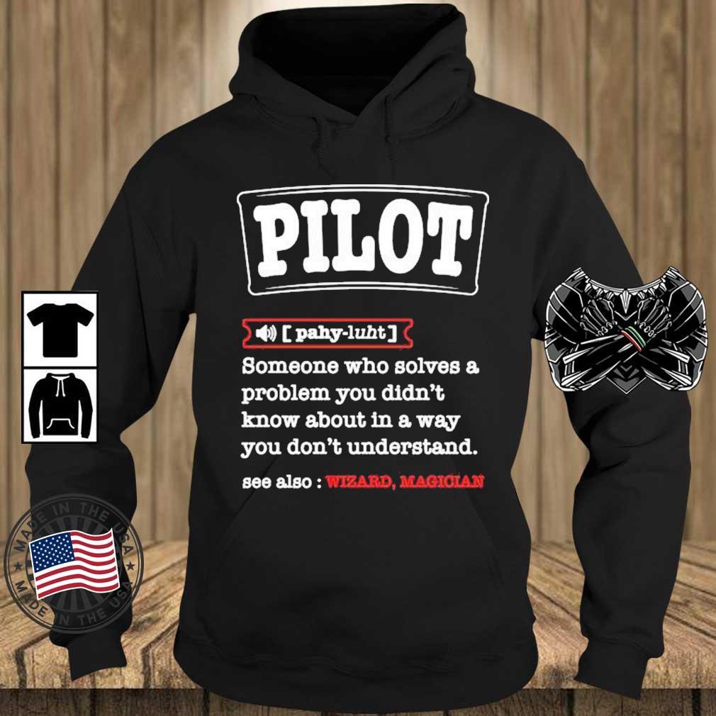 Pilot Definition Best For a Pilot Aviations Shirt Teechalla hoodie den
