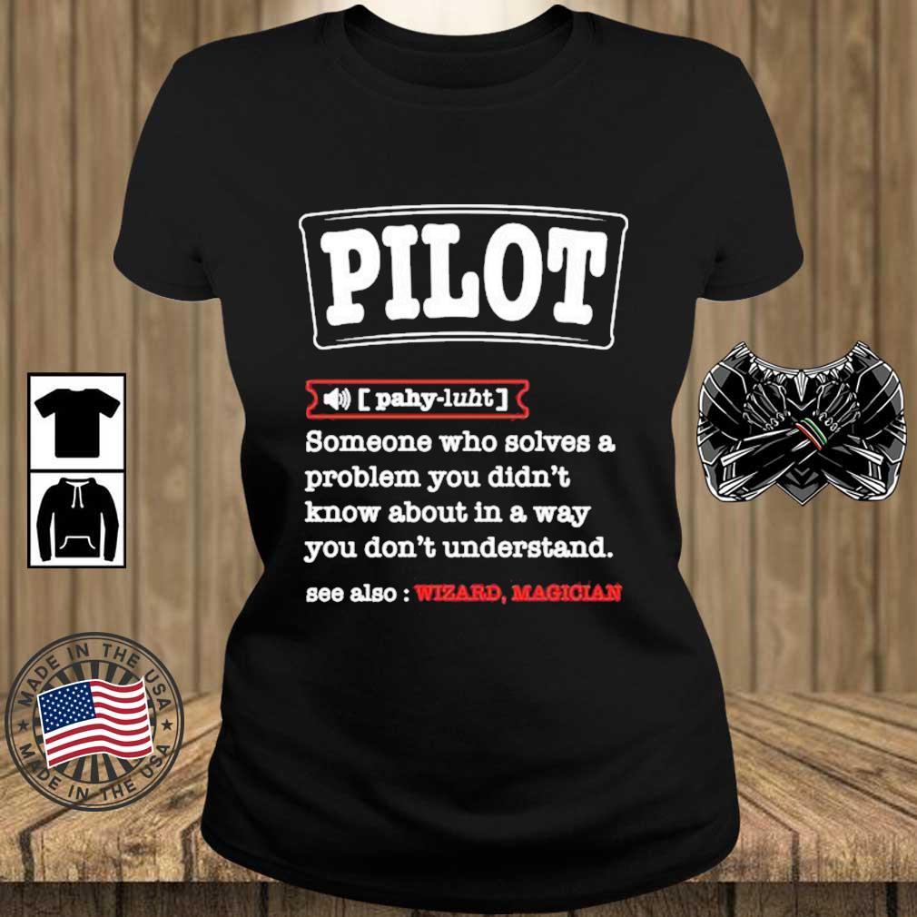 Pilot Definition Best For a Pilot Aviations Shirt Teechalla ladies den