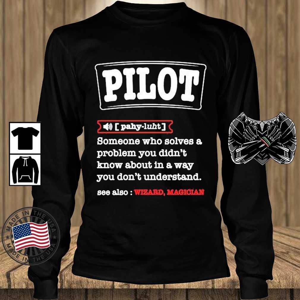Pilot Definition Best For a Pilot Aviations Shirt Teechalla longsleeve den