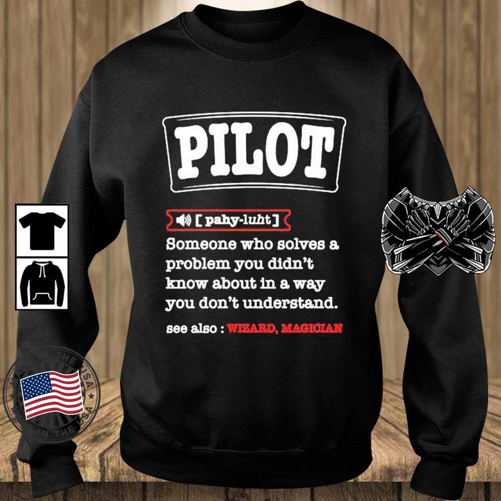Pilot Definition Best For a Pilot Aviations Shirt Teechalla sweater den