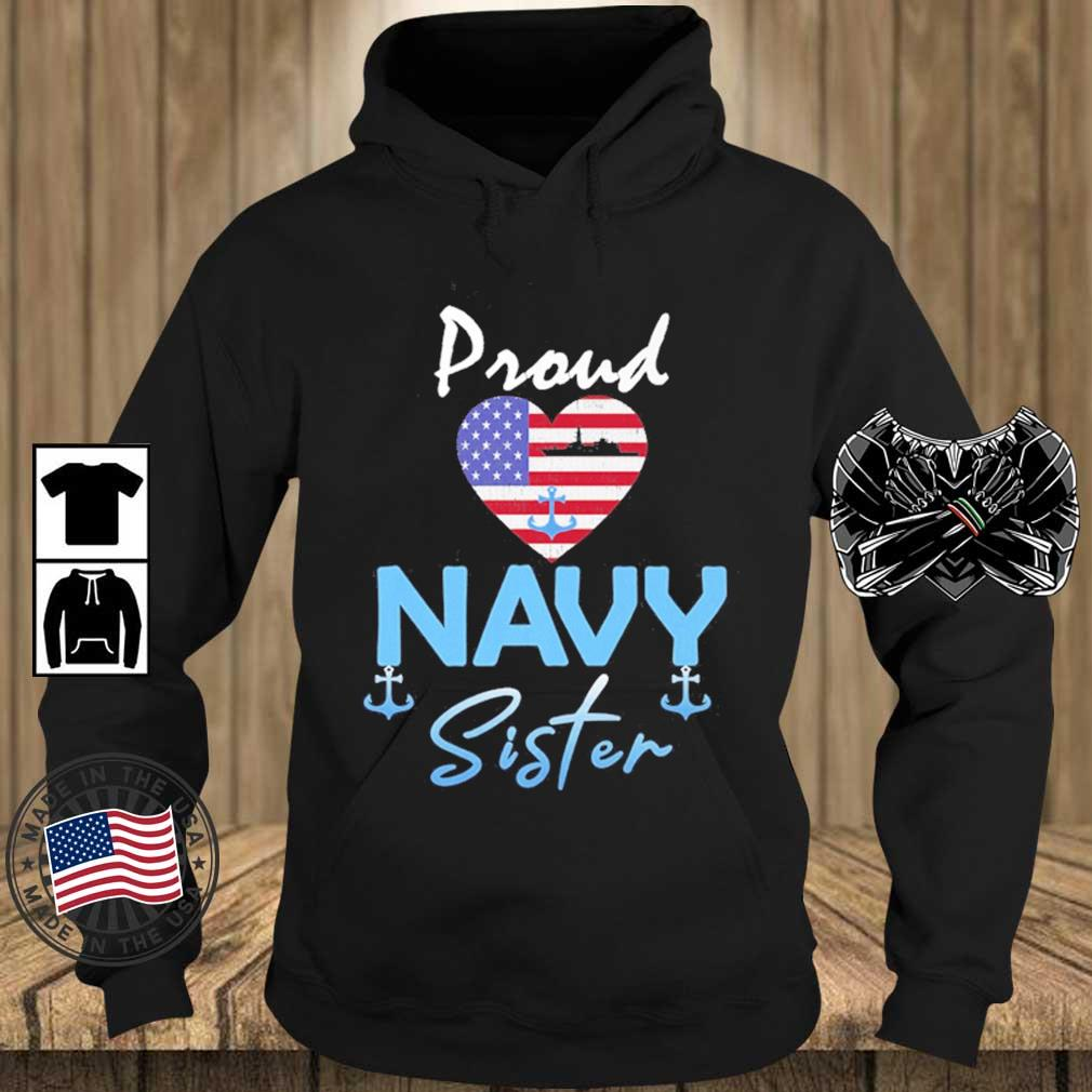 Proud Navy sister Heart American flag s Teechalla hoodie den