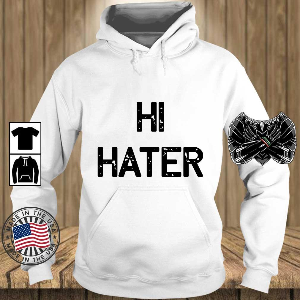 Hi hater 2020 s Teechalla hoodie trang