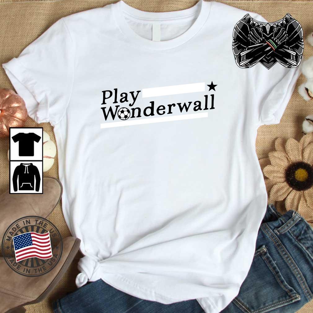 Minnesota soccer play wonderwall shirt