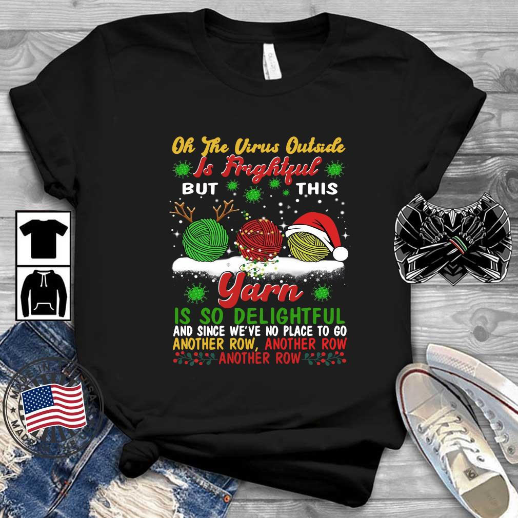 Oh the virus outside is frightful yarn is so delightful and since we_re no place to go another row Christmas sweater
