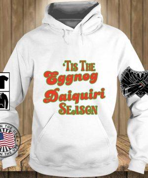 'Tis the eggnog daiquiri season s Teechalla hoodie trang